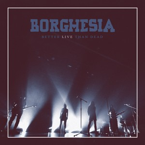 mst_borghesia_better-live-than-dead_2016_cover