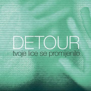 m_detour_tvoje-lice-se-promijenilo_single_cover