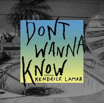 m_maroon-5-ft-kendrick-lamar_dont-wanna-know_single_cover