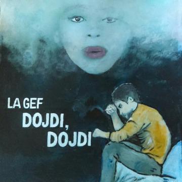 La Gef (Dojdi, dojdi, novi singl) [cover]