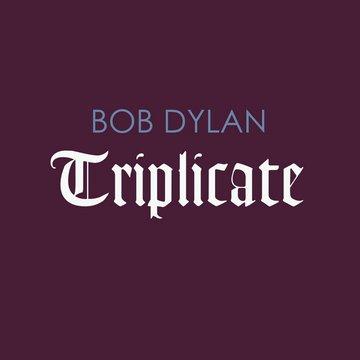 Bob Dylan (album Triplicate, uskoro) [cover]