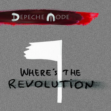 Depeche Mode (novi singl Where's The Revolution) [cover]