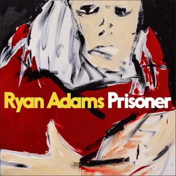 Ryan Adams (Prisoner, 2017) [cover]