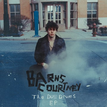 Barns Courtney (EP The Dull Drums, 2017) [cover]