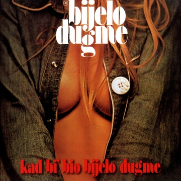 Bijelo dugme - Kad bi bio bijelo dugme (1974) [cover]