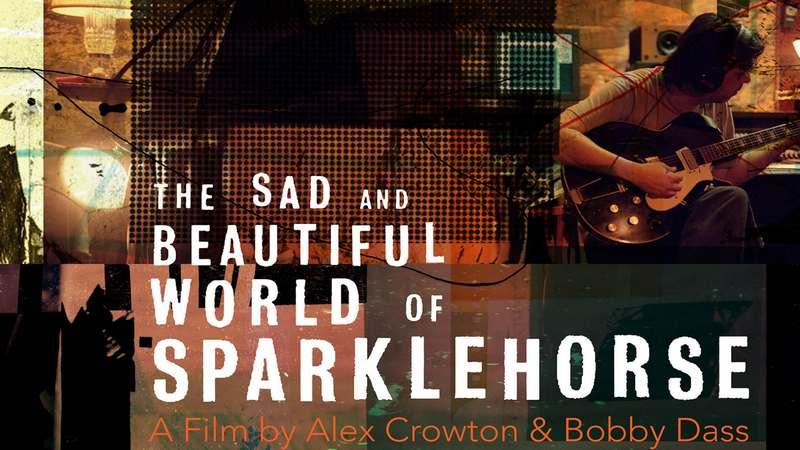 The Sad & Beautiful World of Sparklehorse [2016]