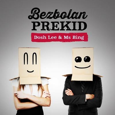 Dosh Lee & Ms Bing (Bezbolan prekid, single) [cover]