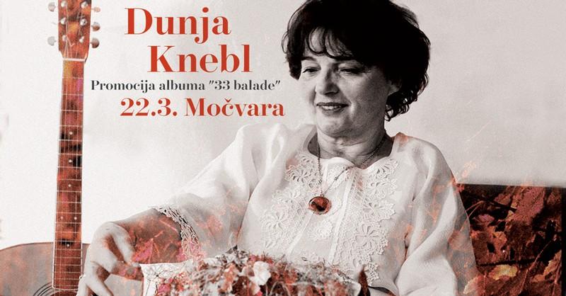 Dunja Knebl (33 balade, promocija Močvara) [St1]