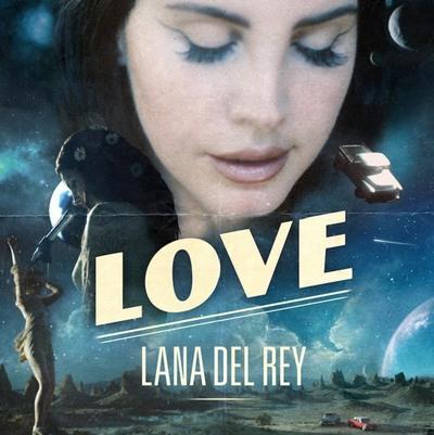 Lana Del Rey (Love, novi singl, 2017) [cover]