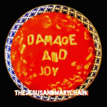 The Jesus And Mary Chain (Damage And Joy, 2017) [cover]