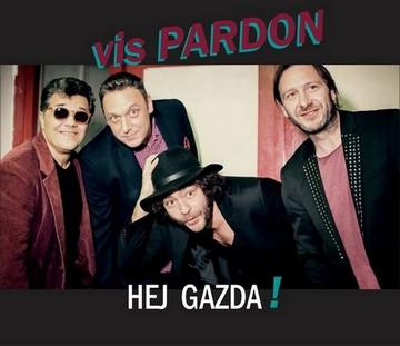 VIS Pardon (Hej gazda, treći singl) [St]